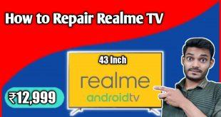 realme Tv repairing process