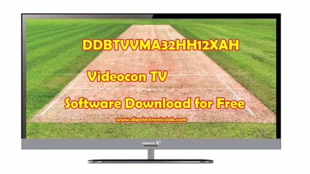 DDBTVVMA32HH12XAH Videocon TV Software