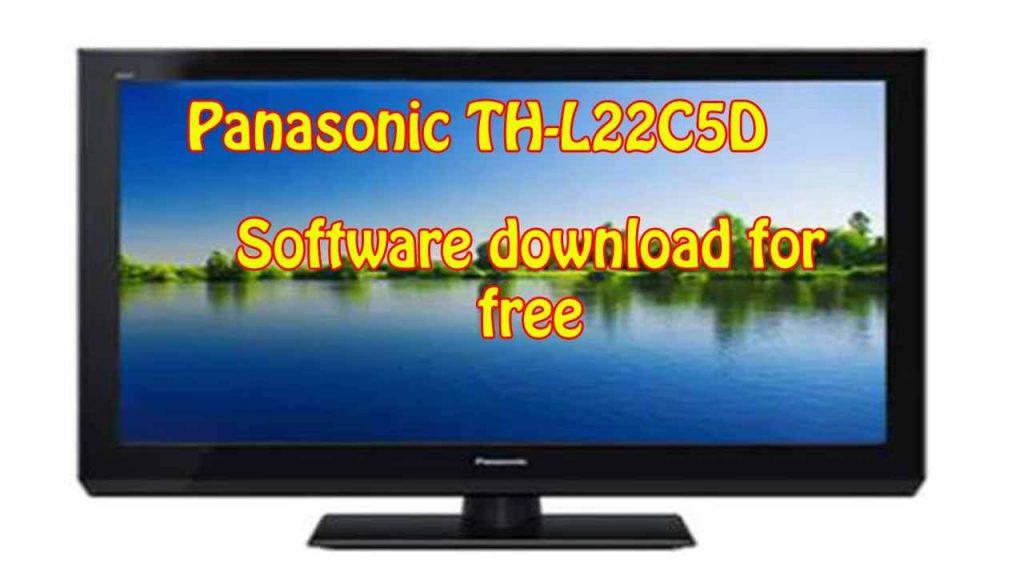 Panasonic TH-L22C5D Software Download