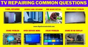 TV Repairing Common Question